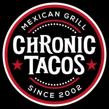 Chronic Tacos Grand Opening