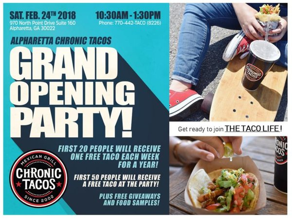 Chronic Tacos Alpharetta GRAND OPENING PARTY!